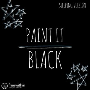 paint it black sleeping version
