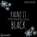 paint it black waking version